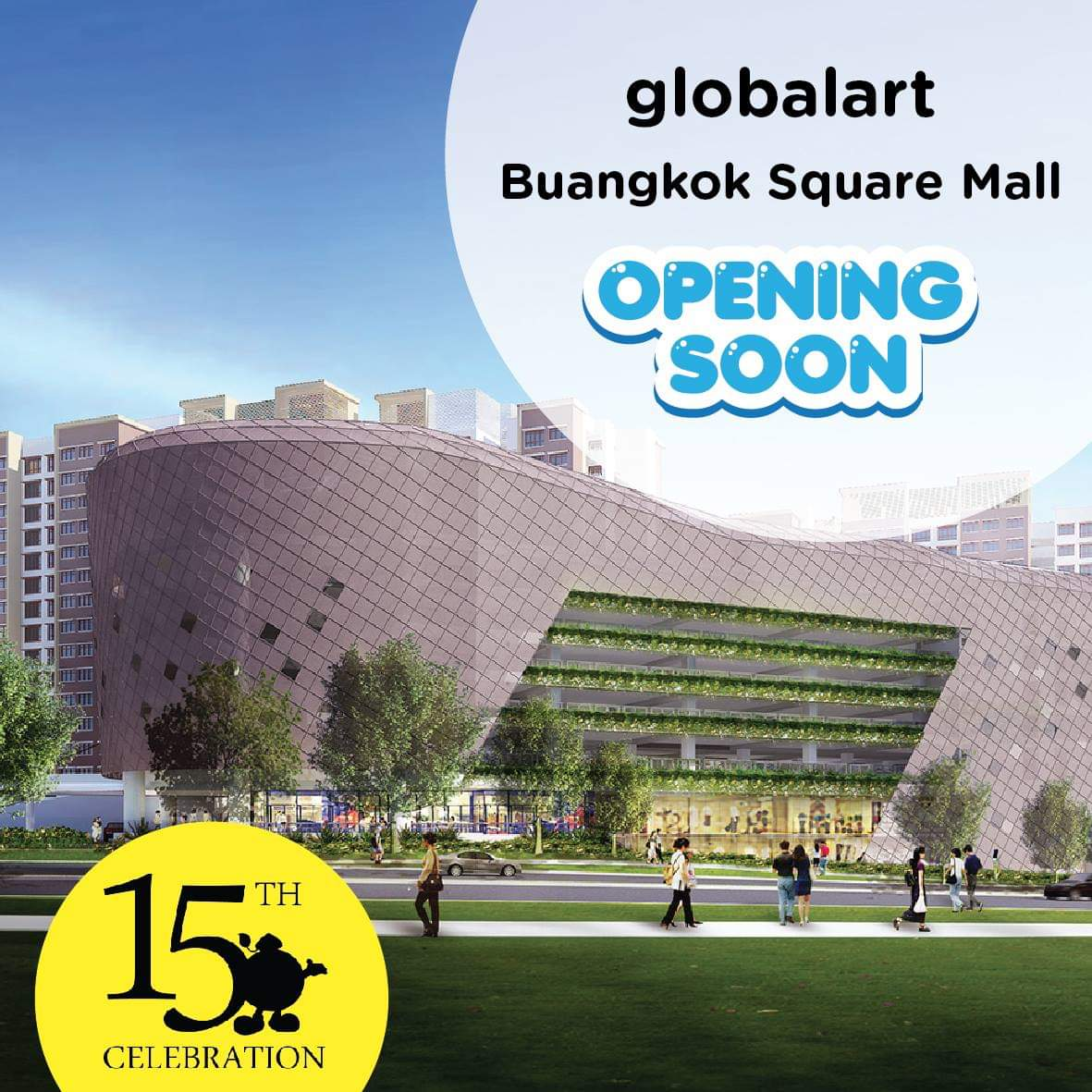 Globalart Buangkok Square Mall *Opening Soon*