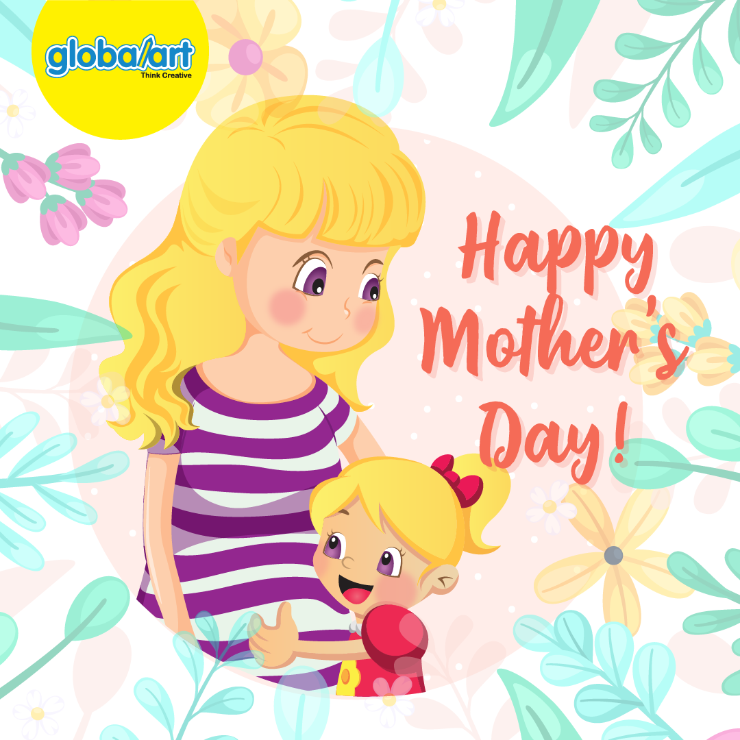 Happy Mother's Day 2021 Greetings from Global Art Singapore!